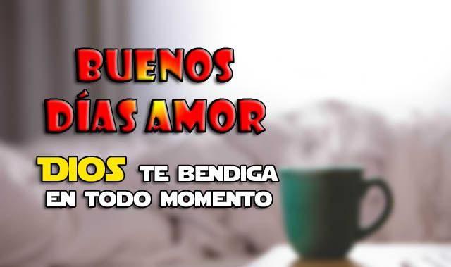 Las Mejores Frases De Buenos Dias Para Tu Amor 2019