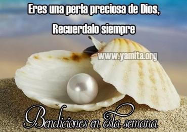 Eres una perla preciosa de Dios