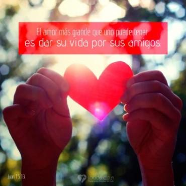 El amor más grande que uno puede tener  es dar su vida por sus amigos.jpg