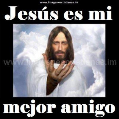 Im%%%%%%%%C3%%%%%%%%Agenes cristianas de jesus mi amigo jesus.jpg