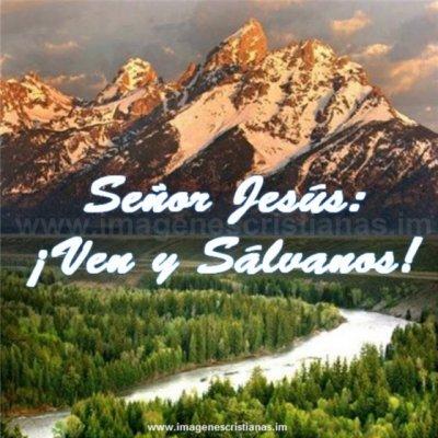 Mensajes cristianos ven y salvanos.jpg