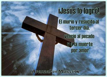Imágenes cristianas con frases de aliento Jesús lo logró