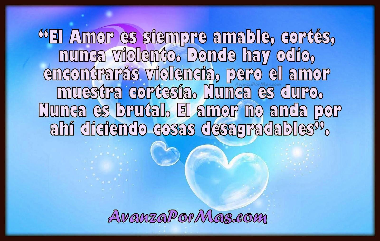 Imagenes Cristianas Con Frases De Aliento El Amor Es Siempre Amable