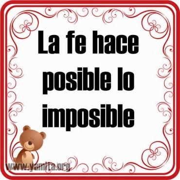 La fe hace posible la imposible