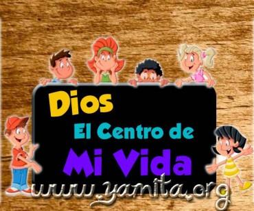 Dios el centro de mi Vida