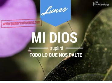LUNES Mi Dios suplirá todo lo que nos falte  – Facebook