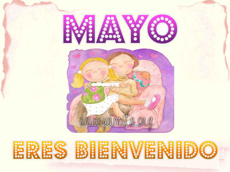 photo Mayo-eres-bienvenido_zpsaa9e3677.jpg