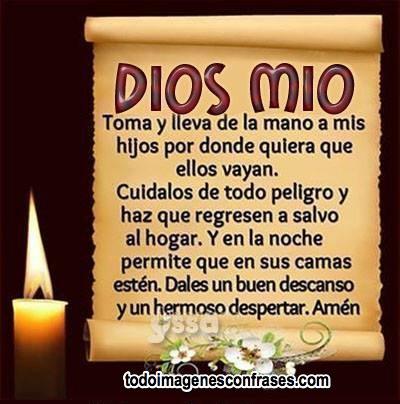 Imagenes Cristianas Dios Mio Cuida A Mis Hijos De Todo Peligro