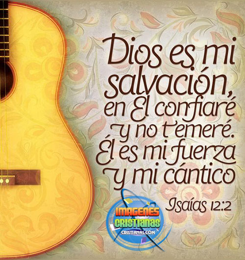 Dios mi luz, mi salvación y la fortaleza de mi vida