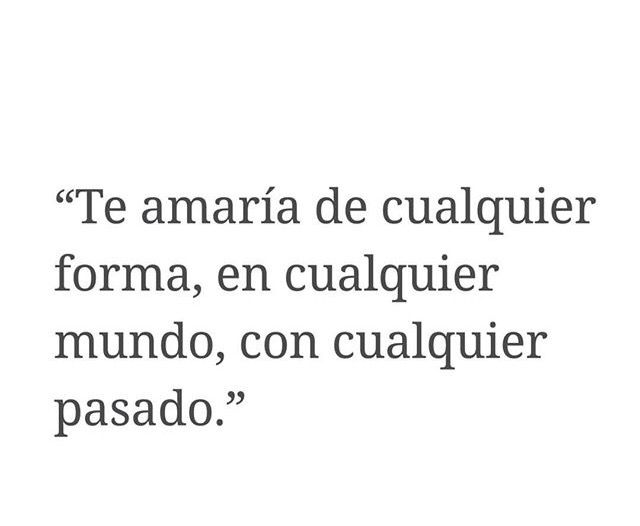 Frases-de-amor-para-mi-novio-I-would-love-you-no-matter-what-instagram